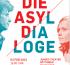 """Die """"ASYL-DIALOGE"""""""